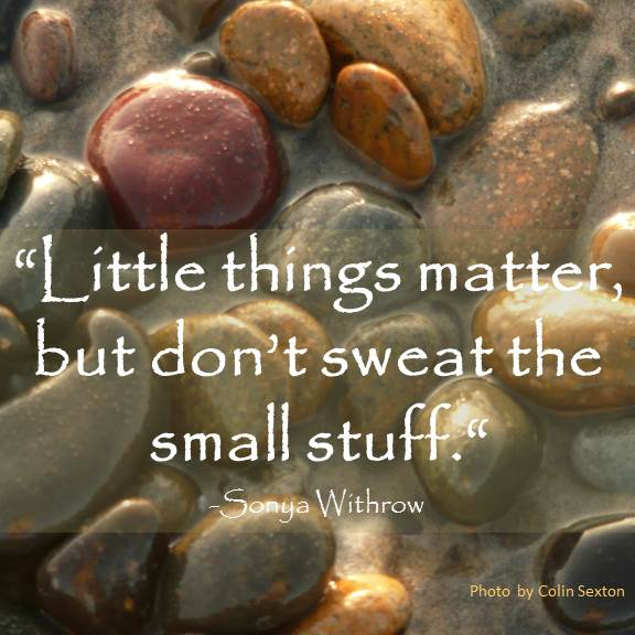 Little Things That Matter Quotes Little Things Matter
